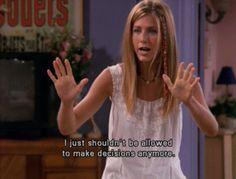 how i feel sometimes. ah rachel.