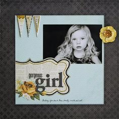 Gorgeous Girl - Club CK - The Online Community and Scrapbook Club from Creating Keepsakes girl layout, scrapbook club, creating keepsakes, scrapbook page layouts, diy idea, baby girls, scrapbook pages, club ck, gorgeous girl