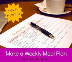 Save on Groceries--Make a Weekly Meal Plan (week 3)--The Peaceful Mom