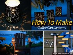 How To Make Coffee Can Lanterns