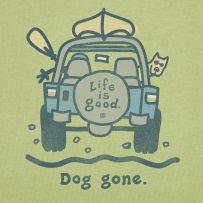 #LifeisGood#DoWhatYouLike  Dog Gone