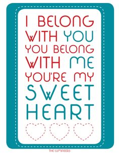 Valentine Printable - I Belong With You (The Lumineers)