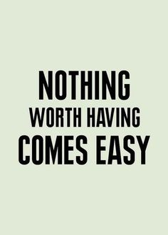 fact, easi, inspir quot, is it worth it, inspirational quotes, dont give up, feel amaz, quotes give up, find