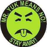 Mr. YUCK...seriously EVERYTHING under the sink had this label on it ...originated in Pittsburgh, PA 80s, stickers, rememb, yuk, growing up, laundry rooms, childhood memori, medicine cabinets, kid