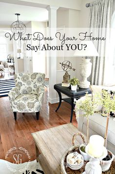 WHAT DOES YOUR HOME