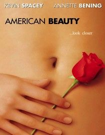 "American Beauty - Contender for ""Favorite Film Ever"""