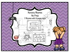 Nursery Rhymes No Prep from Preschool Printables on TeachersNotebook.com -  (62 pages)  - Nursery Rhymes No Prep  Mary Had a Little Lamb  Hickory, Dickory, Dock  Itsy Bitsy Spider  Baa, Baa, Black Sheep  Little Miss Muffet  Humpty Dumpty  Hey Diddle Diddle