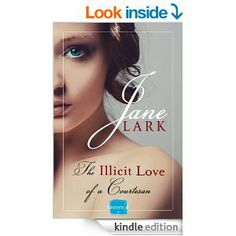 The Illicit Love of a Courtesan by Jane Lark.  Cover image from amazon.com.  Click the cover image to check out or request the romance kindle.