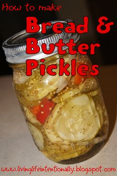 Pickle Recipes - How to make delicious bread & butter pickles straight from your garden