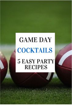 Game Day Cocktails: