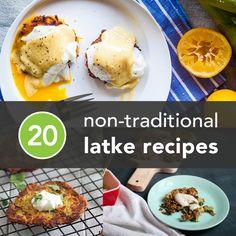 20 Non-Traditional Latke Recipes