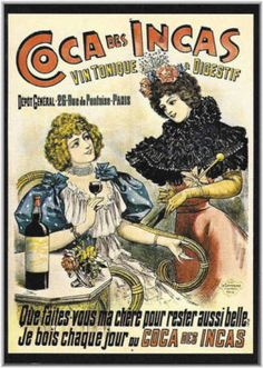 French tonic wine made from coca leaves, source of cocaine. Poster by Charles Lévy, lithographer, Paris, 1896.