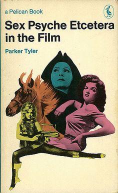 Parker Tyler, Sex Psyche Etcetera in the Film Horizon Press, 1969