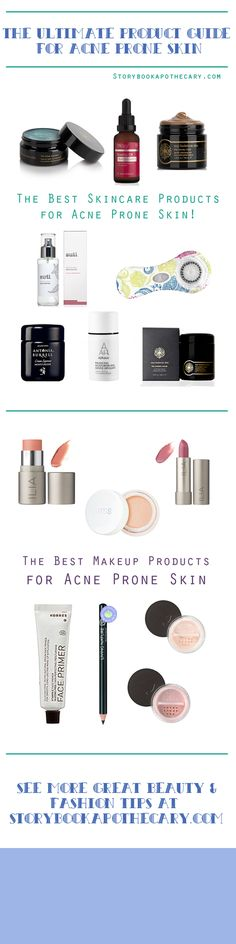 The Ultimate Product Guide for Acne Prone Skin   StorybookApothecary.com #skincare #makeup #beauty #bbloggers #acne #acneproneskin #problemskin storybook beauti, prone skin, product guid, beauti product, acn problem, acn prone, summer beauti, ultim product, organ beauti