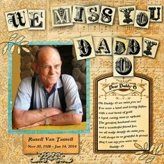 Tutorial on a layout I made using CD # 3 of my dad who passed away in Jan. I used to call him Daddy-O and really miss him as my mom and dad have lived downstairs for over 25 years.