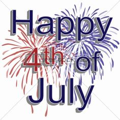 happy 4th of july images | ... blue fireworks with 3d text happy 4th of july on a white background