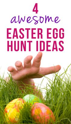 4 Awesome Easter Egg Hunt Tips