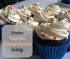 Perfect Vanilla Buttercream Icing Recipe