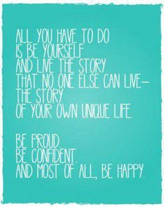 Be Yourself. Be Happy.