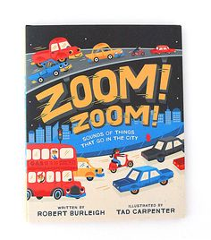 New book out now: Zoom! Zoom! illustrated by Tad Carpenter