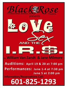 Love, Sex and the I.R.S. at Black Rose Theatre in Brandon, Mississippi