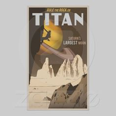 Space travel poster--with rock climbing!