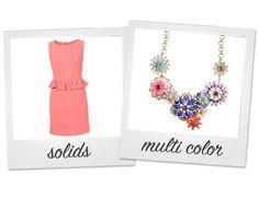wear solids + your favorite multi color statement necklace