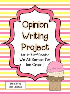 Opinion Writing Project for Primary Grades {Common Core} - Lisa Lilienthal - TeachersPayTeachers.com