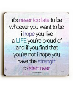 It's never too late   quote wall art   design inspiration