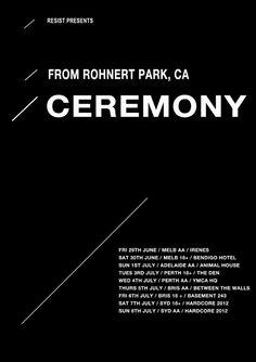 Ceremony Australian Tour - Details at http://www.bombshellzine.com/blog/2012/04/ceremony-announce-national-tour-dates/