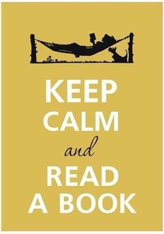 Keep Calm and Read a Book quote books keep calm read keepcalm