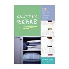 Clutter Rehab: 101 Tips & Tricks Book.