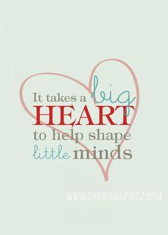 It takes a Big Heart - Teacher Appreciation Printable