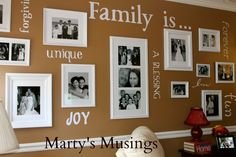 Marty's Musings: How to Make a Photo/Words Gallery Wall using the Cricut and vinyl