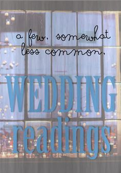 The Things We Would Blog: Wedding Readings
