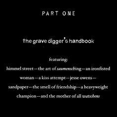 """The Book Thief by Markus Zusak. """"Part One: The Gravedigger's Handbook"""""""