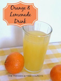 Orange & Lemonade Drink by The Princess & Her Cowboys #orangejuice #lemonade #drink #beverages #juice