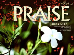 Sing a song of PRAISE!
