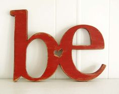 word sign  wooden sign BE rustic red primitive sign by OldNewAgain, $45.00