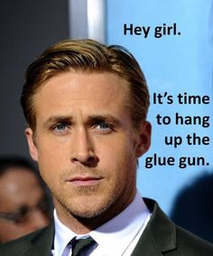 HEY GIRL. ryan gosling :)