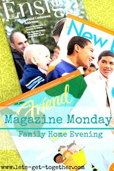 Magazine Monday {FHE} - a simple idea for Family Home Evening that gets everyone participating! Throw it into your FHE rotation. www.lets-get-together.com #fhe #lds