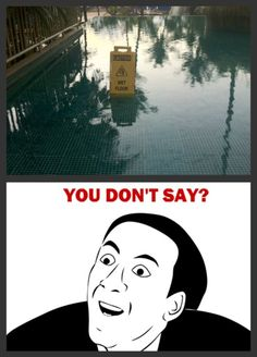 Funny memes - You dont say - http://jokideo.com/funny-memes-dont-say/