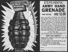 """Exploding Army Hand Grenade!"""