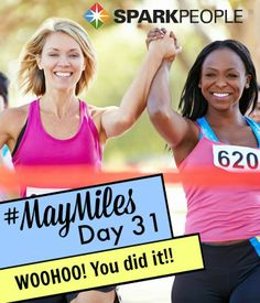 Happy Saturday, everyone! Guess what? It's the LAST day of our #MayMiles #challenge! WOOHOO!! Congratulations on completing at least one mile every day in the month of May! Re-pin if you participated every day. Way to go!! Tell us: What did you get out of this challenge? What did you learn about yourself?