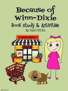 Because of Winn-Dixie Book Study & Activities Packet - A Series of 3rd Grade Events - TeachersPayTeachers.com