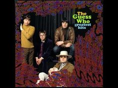 ▶ The Guess Who: Greatest Hits (Full Album) - YouTube