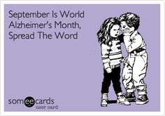 September is world #Alzheimer's month, help spread the word! #EndAlz
