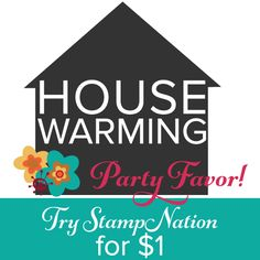 Housewarming Party Favor!  Check out StampNation for $1!