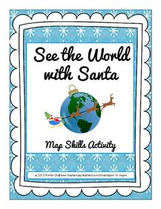 FREE See the World with Santa Map Skills Activity. What a great Christmas activity for bigger kids!