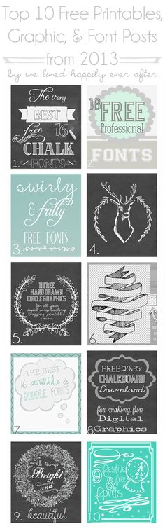 Lots of great freebies! Top 10 Free Printables, Graphic, & Font Posts from 2013